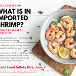 Banned Antibiotics on Imported Shrimp Addressed on World Food Safety Day